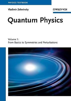 Quantum Physics By Zelevinsky, Vladimir